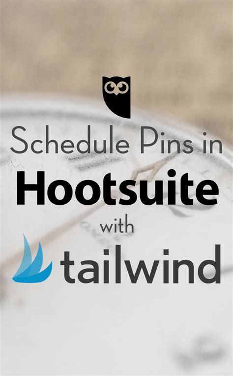 Schedule Pins in Hootsuite with Tailwind