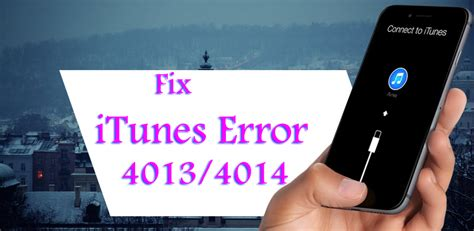"""[Solved]: """"iTunes Error 4013/4014"""" While Updating Your iPhone"""