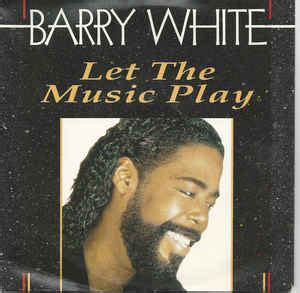 """Barry White - Let the music play (Vinyl, 7"""", 45 RPM"""
