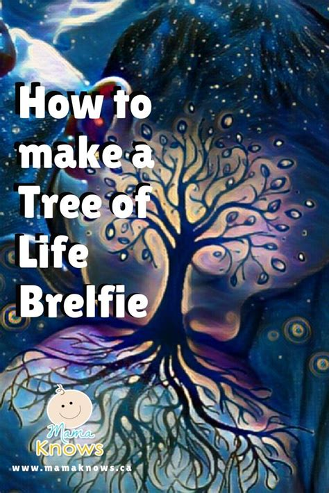 How to Make a Tree of Life Brelfie | Tree of life pictures