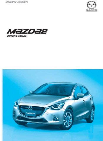2017 Mazda 2 - Owner's Manual - PDF (711 Pages)